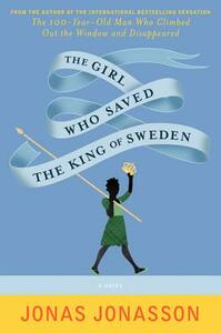 The Girl Who Saved the King of Sweden - Jonas Jonasson - cover