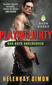 Foto Cover di Playing Dirty, Ebook inglese di Helenkay Dimon, edito da HarperCollins