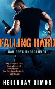 Falling Hard: Bad Boys Undercover - HelenKay Dimon - cover