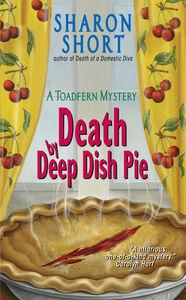 Foto Cover di Death by Deep Dish Pie, Ebook inglese di Sharon Short, edito da HarperCollins