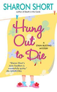 Foto Cover di Hung Out to Die, Ebook inglese di Sharon Short, edito da HarperCollins