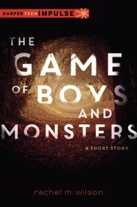 Foto Cover di Game of Boys and Monsters, Ebook inglese di Rachel M. Wilson, edito da HarperCollins