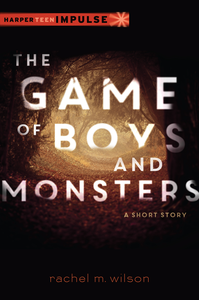 Ebook in inglese Game of Boys and Monsters Wilson, Rachel M.