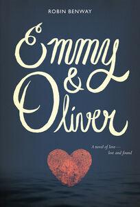 Foto Cover di Emmy & Oliver, Ebook inglese di Robin Benway, edito da HarperCollins