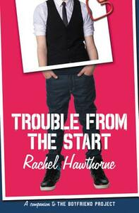 Trouble from the Start - Rachel Hawthorne - cover