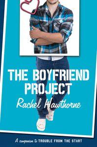 Foto Cover di The Boyfriend Project, Ebook inglese di Rachel Hawthorne, edito da HarperCollins