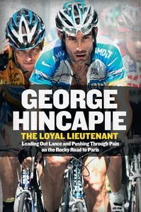 Ebook in inglese Loyal Lieutenant Hincapie, George , Hummer, Craig