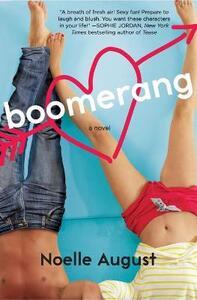 Boomerang: A Boomerang Novel - Noelle August - cover