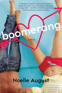 Ebook in inglese Boomerang August, Noelle