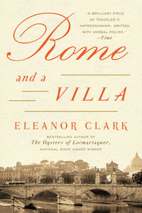 Foto Cover di Rome and a Villa, Ebook inglese di Eleanor Clark, edito da HarperCollins