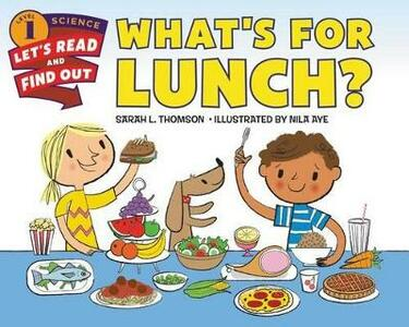 What's For Lunch? - Sarah L. Thomson - cover