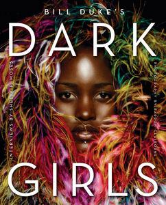 Foto Cover di Dark Girls, Ebook inglese di Shelia P. Moses,Bill Duke, edito da HarperCollins