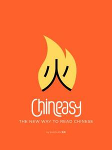 Chineasy: The New Way to Read Chinese - Shaolan Hsueh - cover