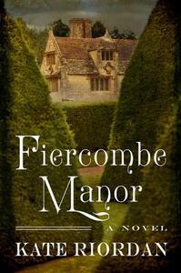 Fiercombe Manor - Kate Riordan - cover