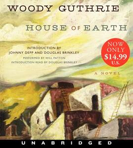 House Of Earth: A Novel [Unabridged Low Price CD] - Woody Guthrie - cover