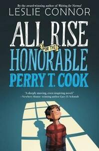 All Rise For The Honorable Perry T. Cook - Leslie Connor - cover