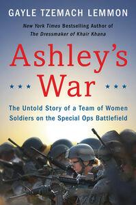 Foto Cover di Ashley's War, Ebook inglese di Gayle Tzemach Lemmon, edito da HarperCollins
