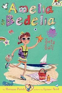 Amelia Bedelia Chapter Book #7: Amelia Bedelia Sets Sail - Herman Parish - cover