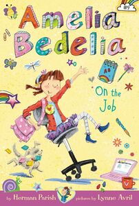 Foto Cover di Amelia Bedelia on the Job, Ebook inglese di Lynne Avril,Herman Parish, edito da HarperCollins