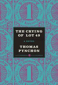 The Crying of Lot 49 - Thomas Pynchon - cover