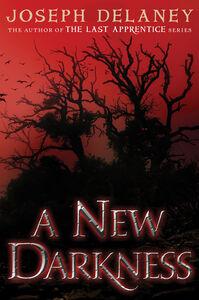 Foto Cover di A New Darkness, Ebook inglese di Joseph Delaney, edito da HarperCollins