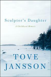 Sculptor's Daughter - Tove Jansson - cover