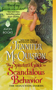 The Spinster's Guide to Scandalous Behavior: The Seduction Diaries - Jennifer McQuiston - cover