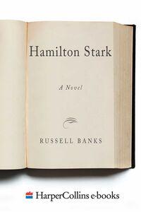 Foto Cover di Hamilton Stark, Ebook inglese di Russell Banks, edito da HarperCollins