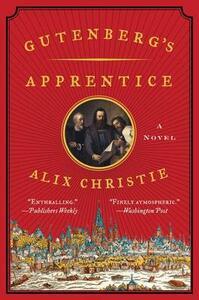 Gutenberg's Apprentice - Alix Christie - cover