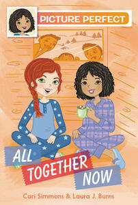 Picture Perfect #5: All Together Now - Cari Simmons,Laura J. Burns - cover