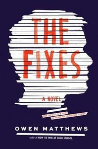 The Fixes - Owen Matthews - cover