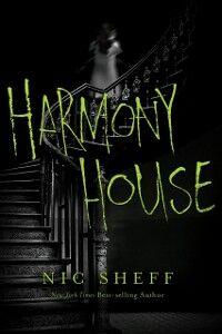 Foto Cover di Harmony House, Ebook inglese di Nic Sheff, edito da HarperCollins