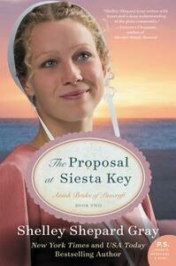 The Proposal at Siesta Key: Amish Brides of Pinecraft, Book Two - Shelley Shepard Gray - cover