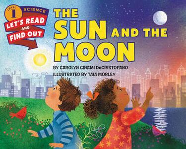 The Sun and the Moon - Carolyn Cinami DeCristofano - cover