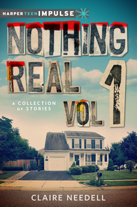 Ebook in inglese Nothing Real Volume 1: A Collection of Stories Needell, Claire