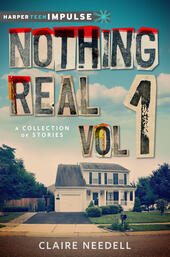 Nothing Real Volume 1: A Collection of Stories
