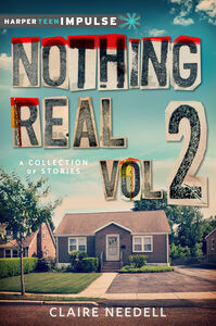Ebook in inglese Nothing Real Volume 2: A Collection of Stories Needell, Claire