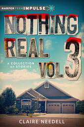 Nothing Real Volume 3