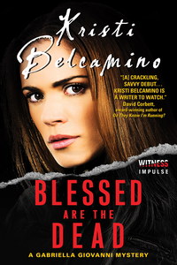 Ebook in inglese Blessed are the Dead Belcamino, Kristi