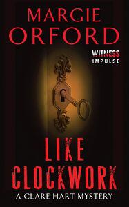 Foto Cover di Like Clockwork, Ebook inglese di Margie Orford, edito da HarperCollins