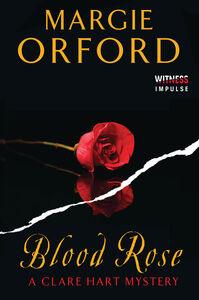 Foto Cover di Blood Rose, Ebook inglese di Margie Orford, edito da HarperCollins