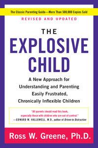 Foto Cover di Explosive Child, Ebook inglese di PhD Ross W. Greene, edito da HarperCollins