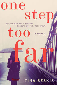 Foto Cover di One Step Too Far, Ebook inglese di Tina Seskis, edito da HarperCollins