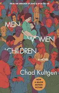 Men, Women & Children Tie-in: A Novel - Chad Kultgen - cover