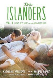 The Islanders: Volume 4: Lucas Gets Hurt and Aisha Goes Wild - Katherine Applegate,Michael Grant - cover