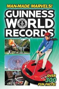 Guinness World Records: Man-Made Marvels! - Donald Lemke - cover