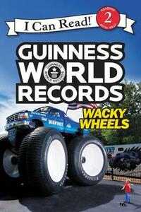 Guinness World Records: Wacky Wheels - Cari Meister - cover