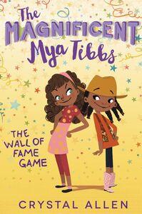 Ebook in inglese The Magnificent Mya Tibbs Allen, Crystal