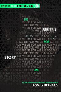 Foto Cover di Lie for Me: Griff's Story, Ebook inglese di Romily Bernard, edito da HarperCollins