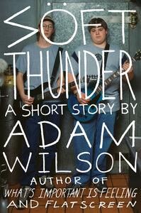 Foto Cover di Soft Thunder, Ebook inglese di Adam Wilson, edito da HarperCollins